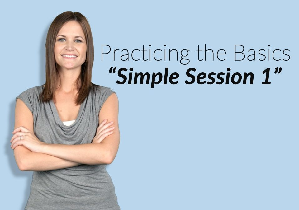 "TPM Coach: ""Michelle"" (Practicing the Basics: Simple Session 1)"