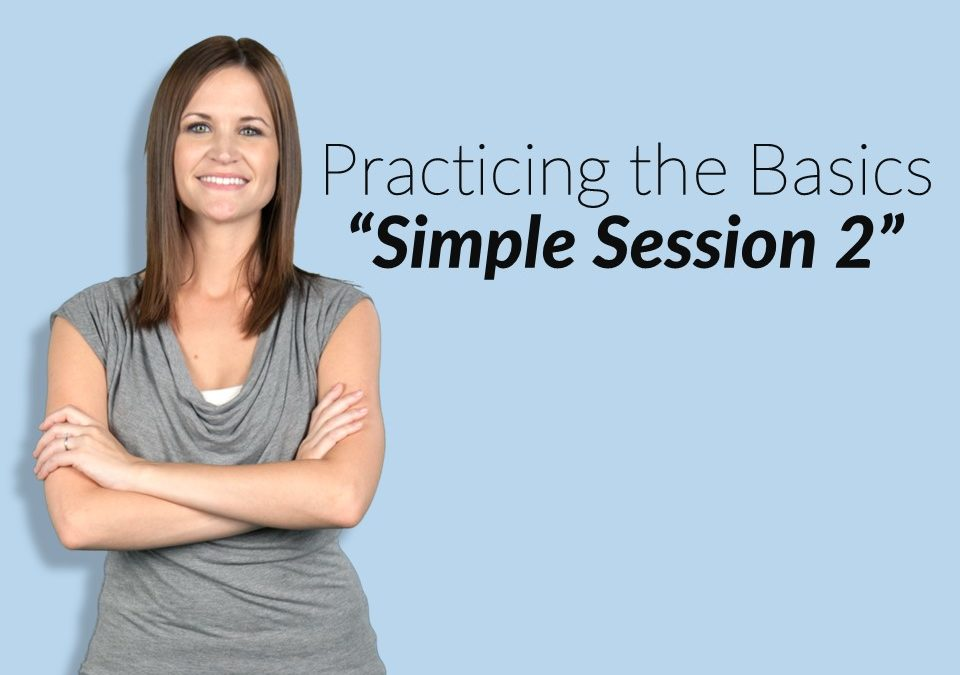 "TPM Coach: ""Michelle"" (Practicing the Basics: Simple Session 2)"