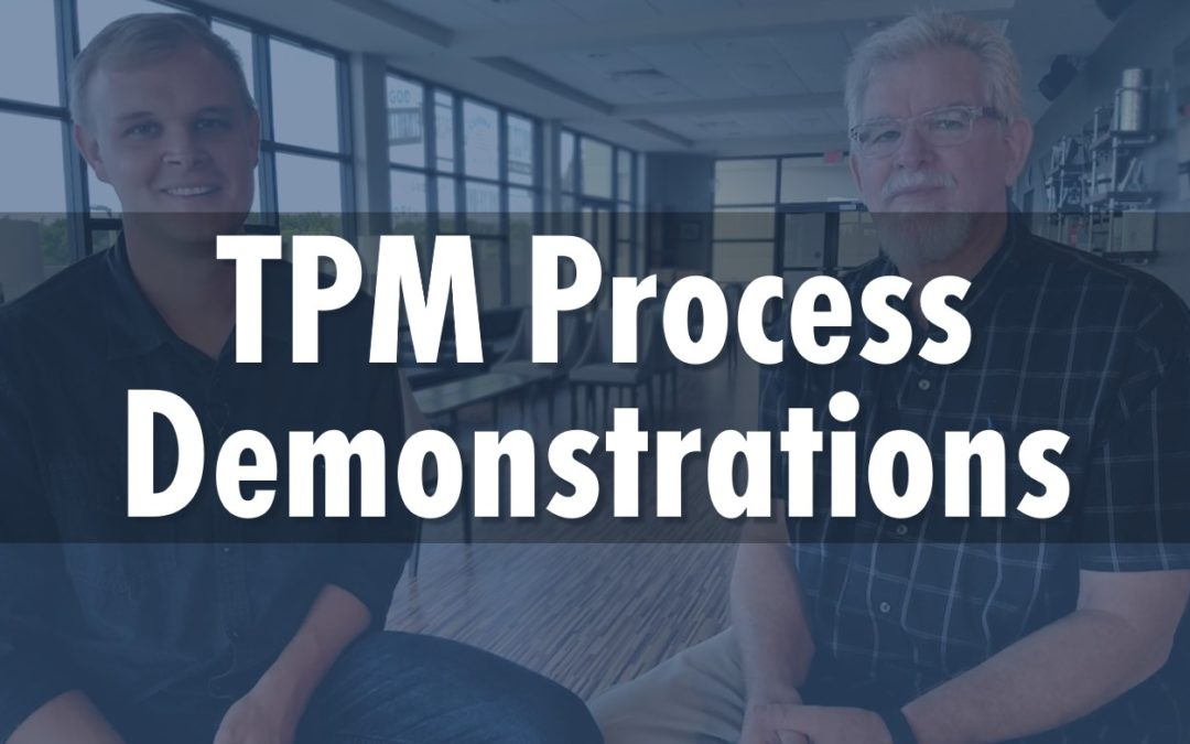 TPM Process Demonstrations